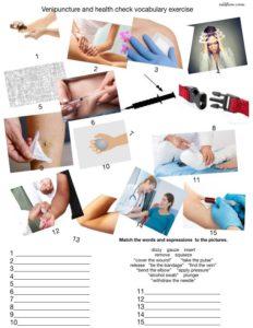Venipuncture and health check vocabulary exercises.